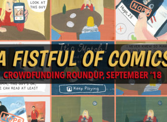 A Fistful of Comics: Crowdfunding Roundup September '18
