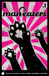 Cover of Man-eaters #1, featuring three cat paws raised against a pink and black striped background