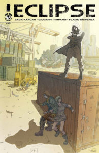 Cover of Eclipse #10 (Top Cow Productions, September 2018) - Two people hide around the side of a metal box in a construction yard, one of them looking up at the cloaked figure standing on top of the box looking down at them