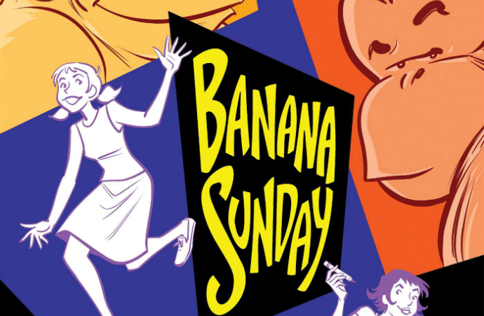 Cover to Banana Sunday by Paul Tobin, Colleen Coover, Oni Press, 2018
