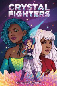 Cover of Crystal Fighters by Jen and Tyler Bartel - A plucky adventurer with purple hair stands triumphant with her arm raised in a fist; in the background, two women look on mysteriously