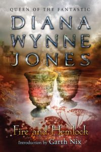 Book cover for Fire and Hemlock by Diana Wynne Jones
