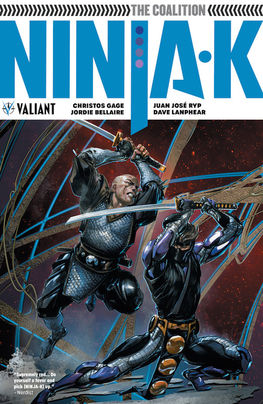 Ninja-K: The Coalition trade collection (Ninja-K #6-#9, plus pin-up gallery) Christos Gage (scripter), Juan Jose Ryp,Jordie Bellaire (artists)