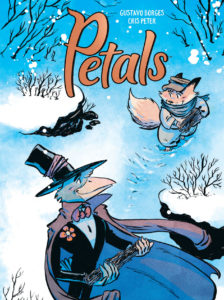 Cover of Petals, showing a child fox in clothing collecting wood alongside a bird in a magician's outfit