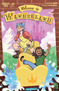 Welcome to Wanderland cover showing Bellamy and Riot on a log ride in Wanderland park with a castle in the background