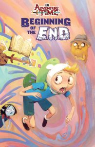 Cover for Adventure Time: The Beginning of the End - Finn leaps forward into a pastel pink-purple background, while miscellaneous loot flies out of his backpack; Marcie and Jake's Dad look on