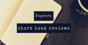 Dogears: Thrilling Journeys into the Past, Present, and Alternate Future
