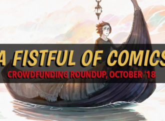 A Fistful of Comics: Crowdfunding Roundup, October '18
