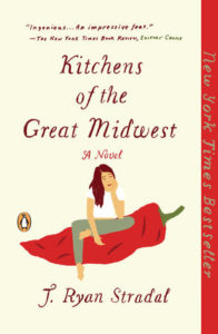 Kitchens of the Great Midwest by J. Ryan Stradal, Penguin Books, 206