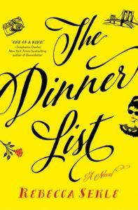 The Dinner List, Rebecca Serle, Flatiron Books, 2018