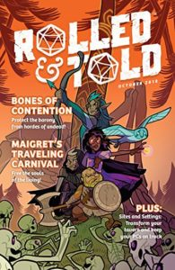 Cover of Rolled and Told magazine, featuring a quartet of D&D aventurers atop of pile of attacking skeletons