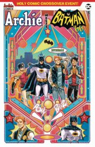 Archie and Batman team up in Archie Meets Batman '66 #5: The Batman of Riverdale Cover B. Written by Michael Moreci and Jeff Parker, drawn by Dan Parent. Archie Comics and DC Entertainment. December 5, 2018