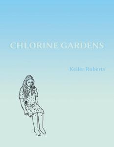 Chlorine Gardens Cover by Keiler Roberts via Roberts' Website