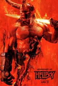 Poster for Hellboy, starring David Harbour: A red-skinned, muscular man with two large horns coming from his forehead and an oversized, club-like right hand carries a flaming sword over his shoulder