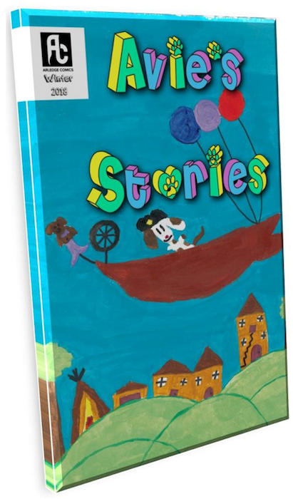 "A book mockup. The cover reads ""Avie's Stories"" in colorful block text, with pawprints as the dots over i's and the apostrophe. The cover illustration is a composite of children's drawings, including a dog in a floating boat and a small town peeking out over the hillside. Avie's Stories, Jenn Arledge, 2018."