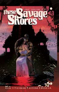 A couple holds each other tight, a dark house looms in the background, in These Savage Shores (Vault Comics, 2018)