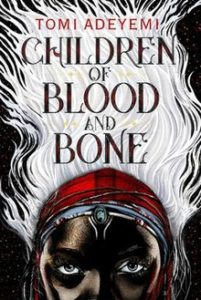 Cover of Children of Blood and Bone by Tomi Adeyemi featuring the top half of a dark skinned person's head, and their white hair floating above them like flames