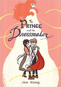 The Prince and the Dressmaker (Jen Wang. First Second Books, 2018)