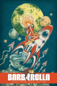 Barbarella #12 cover A by Yuko Shimizu (Dyamite Entertainment, November 2018) - A thin woman in a red spacesuit and glass, circular helmet rides a comically small, retro-looking rocket like a pony into space, as several identical rockets blast off in the background; a moon and planets can be seen behind her