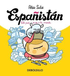 Cover to Españistán: Este país se va a la mierda by Aleix Saló, published by Ediciones Glenat España