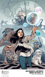 Cover Art and Featured Image: S.M. Vidaurri, Sina Grace, Michael Dialyns (writing); Sarah Webb, Boya Sun, Michael Dialyns (art); Laura Langston (colors); Jim Campbell (lettering); Rebekah Isaacs (cover) - Sarah reaches towards a shimmering globe, while Jareth and other characters from Labyrinth look after her in the background