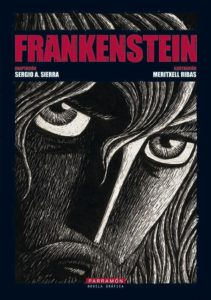 Cover to Frankenstein by Sergio A. Sierra and Meritxell Ribas, published by Parramon.