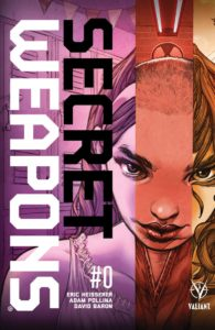 Secret Weapons #0 (Valiant Comics, 2018)