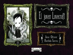 Cover to El Joven Lovecraft by José Oliver and Bartolo Torres by Diabolo Ediciones