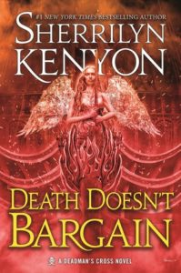 Death Doesn't Bargain, Sherrilyn Kenyon, May 8th 2018, Tor Books