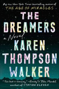 The Dreamers Karen Thompson Walker Random House January 15, 2019