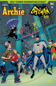 The heroes face the villains in Archie Meets Batman '66 #6: The Batman of Riverdale Cover E. Written by Jeff Parker and Michael Moreci, drawn by Dan Parent and J Bone. Archie Comics and DC Entertainment. January 9, 2018