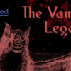The Vampyre's Legacy, Part 3: Deconstructing the Vampire