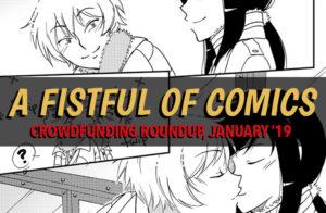 Fistful of Comics: Crowdfunding Roundup January '19