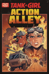 Cover Art: Tank Girl Ongoing #1: Action Alley #1 Alan Martin, Lou Martin (writing and story); Brett Parson (art, colors, covers A, B and D, and lettering); Greg Staples (cover C)