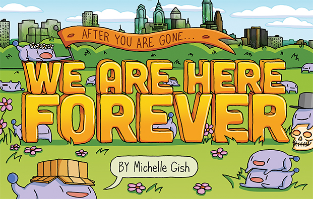 Cover of We Are Here Forever, Michelle Gish, Quirk Books, 2019