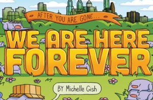 [EXCLUSIVE] We Are Here Forever Cover Reveal + Interview with Michelle Gish