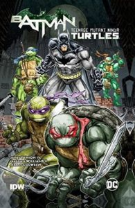 Batman/Teenage Mutant Ninja Turtles, Kevin Eastman, IDW, 2016 - The TMNT and Batman in various battle-ready poses, facing the viewer