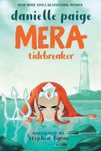 Mera Tidebreaker. Stephen Byrne (artist), David Calderon (colours), Danielle Paige (writer) and Joshua Reed (letterer).