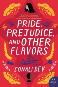 Pride, Prejudice and Other Flavours Sonali Dev (Writer) HarperCollins Publishers May 7, 2019