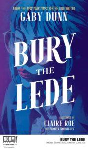 Bury the Lede, Claire Roe, BOOM! Studios, 2019