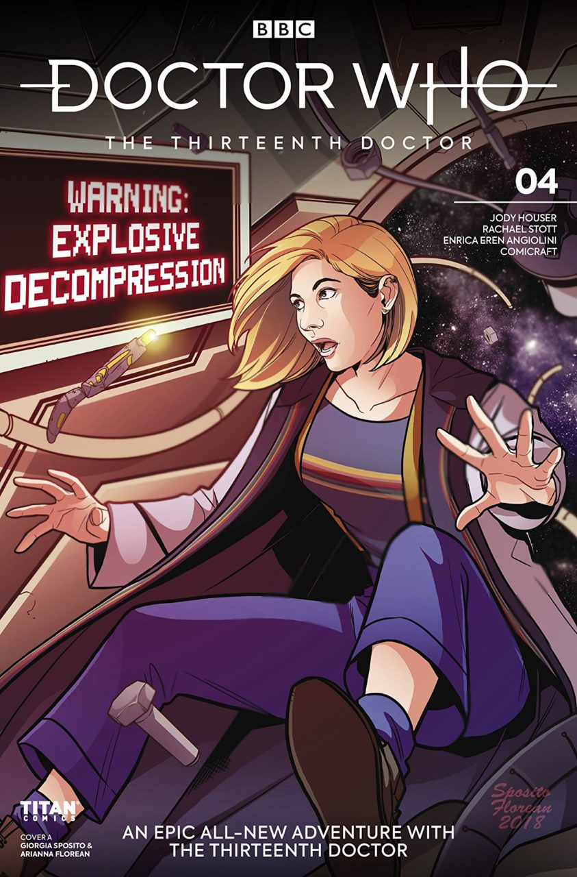 "Cover of Doctor Who: The Thirteenth Doctor - The Doctor, a woman with a short blonde bob wearing a long coat over suspenders and a t-shirt, floats in a spaceship, looking at a warning sign that says ""EXPLOSIVE DECOMPRESSION"""