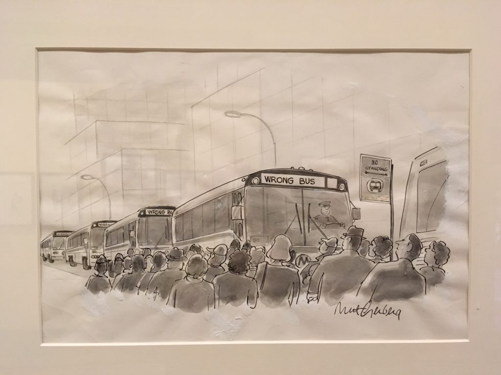 "a cartoon by Mort Gerberg shows several people waiting for a bus, as bus after bus is labelled ""wrong bus"""