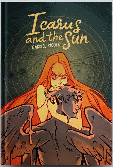 A mockup of Icarus and the Sun, shot straight on. The cover is green, with hand written title lettering in the top center. Below, a human representation of the sun rendered in yellows and oranges embraces Icarus, rendered in warm grays. The sun has long, flowing orange hair; Icarus has wings and is beginning to melt. Icarus and the Sun, Gabriel Picolo, 2019.