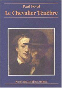 Le Chevalier Tenebre