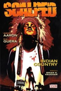 Cover to Scalped by Jason Aaron and R. M. Guera, Vertigo Comics