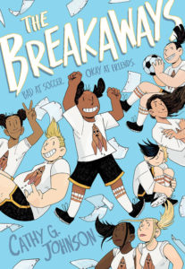 The Breakaways Cover by Cathy G. Johnson