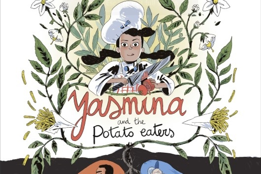 Yasmina and the Potato Eaters cover. Written and drawn by Wauter Mannaert. Published by Dargaud-Benelux (French), Europe Comics (English). March 19, 2019. - A young-looking girl wearing a chef's hat with hair in two plaits holds a knife in one hand and a vegetable in the other