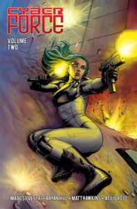 The green-haired android Aphrodite slides down a hill, shooting guns on the cover of Cyberforce: Awakening Volume 2 Matt Hawkins (writer), Bryan Hill (writer), Atilio Rojo (art) February 27, 2019