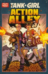Tank Girl Ongoing #1: Action Alley #3  Alan Martin, Lou Martin (writing and story); Brett Parson (art, colors, cover and lettering) Titan Comics February 20th, 2019