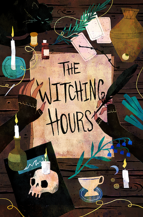 The cover for The Witching Hours. The cover is a top-down close up of a desk, with a piece of parchment that reads THE WITCHING HOURS at the center. Hands reach in from the outside of the image, one holding the paper and the other finishing off the S in HOURS. The hands are wearing black half gloves with gold detailing, and the dark wood desk is littered with other witchy stuff—candles, plants, buttons, a teacup, and a single skull. The Witching Hours, Hannah Myers, Cloudscape Comics, 2019.